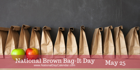 national-brown-bag-it-day-may-25